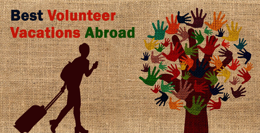 Best and Most Affordable Volunteer Vacations  Abroad for 2021