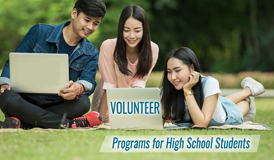 2020 Free Volunteer Abroad Programs For High School Students, Pick Best Projects