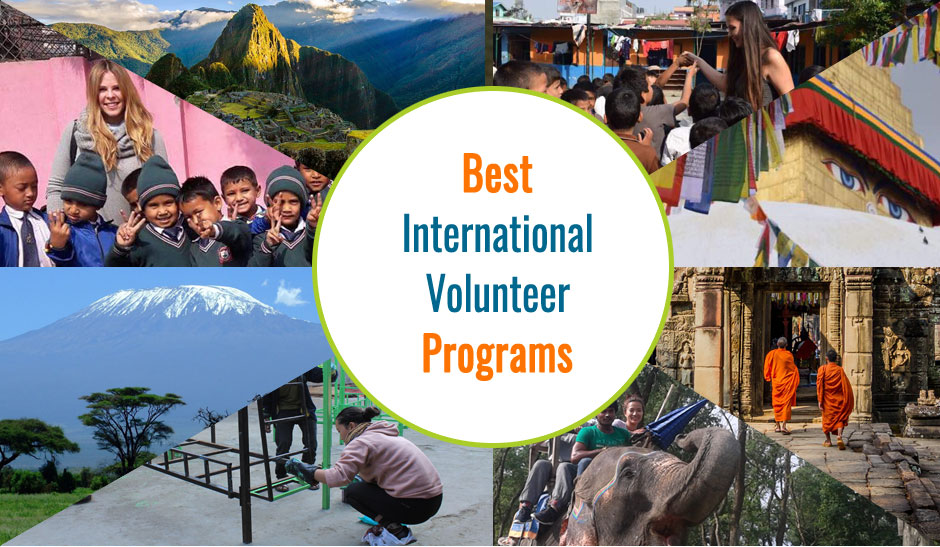 Best International Volunteer Abroad Opportunities, Programs and Organizations.