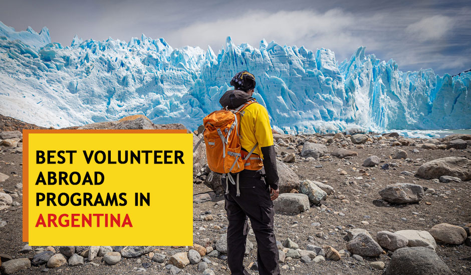 6 Best Volunteer Abroad Programs and  Opportunities in Argentina for 2020