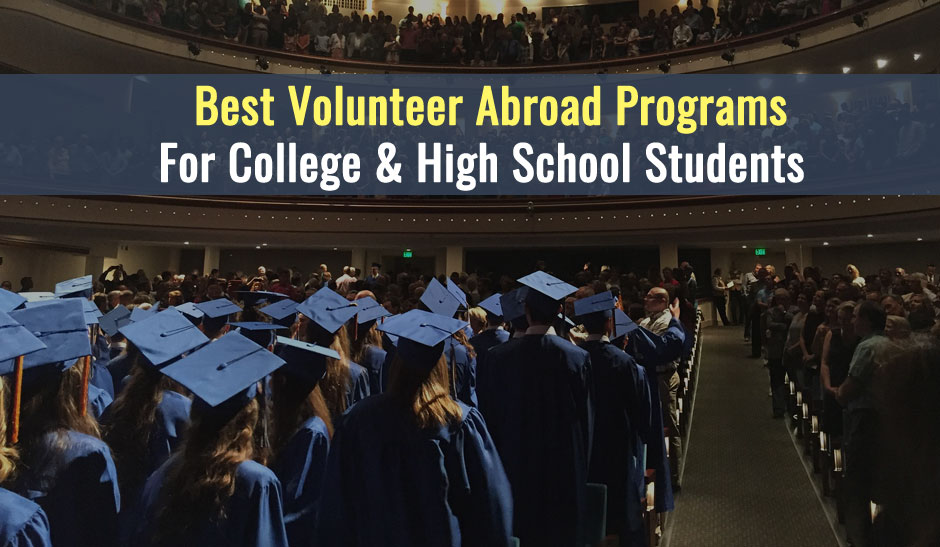 Best Volunteer Abroad Programs 2019 For College & High School Students