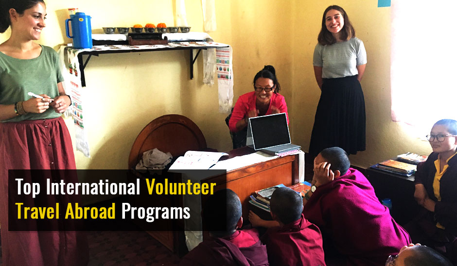 Top International Volunteer Travel Abroad Programs for  2020-2021: Best Price, Best Service and Best Result